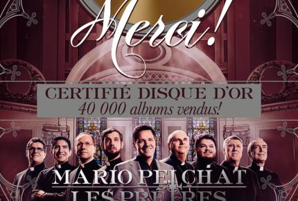 AGNUS DEI DE MARIO PELCHAT & LES PRÊTRES CERTIFIÉ DISQUE D'OR !
