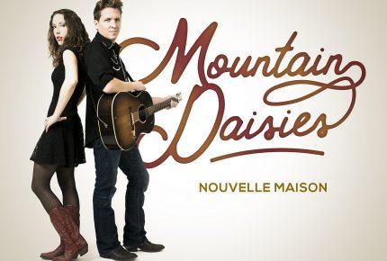 Nouvelle maison de Mountain Daisies lancé en radio aujourd'hui!