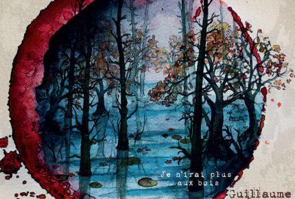 « Je n'irai plus aux bois » Un premier EP très prometteur pour Guillaume Lecompte