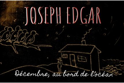 Décembre, au bord de l'océan.  Une nouvelle chanson signée Joseph Edgar