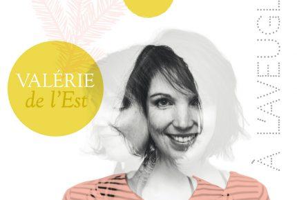 Valérie de L'Est sort l'extrait radio À l'aveugle tiré  de son nouveau projet en solo.