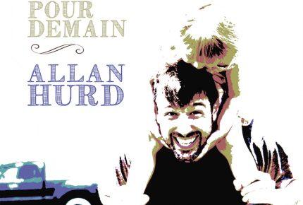 ALLAN HURD sourit à l'avenir et lance MERCI POUR DEMAIN