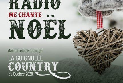 La chanson «La radio me chante Noël» pour la première édition de La Guignée Chantée Country du Québec