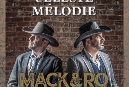 Mack et Ro lance le nouvel extrait Céleste mélodie avec la participation spéciale de Laurence Jalbert